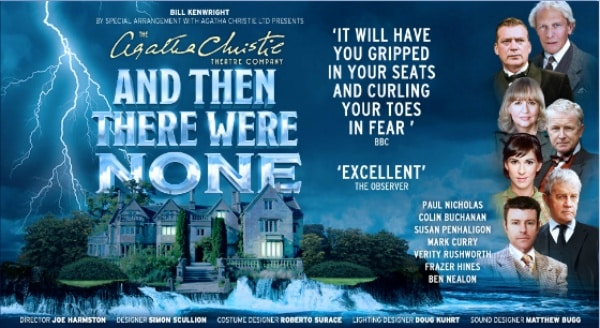 The Agatha Christie Theatre Company presentes the 2015 UK Tour of And Then There Were None