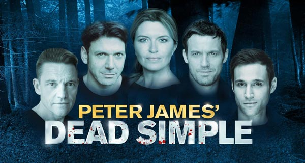The atsge adaptation of Peter James' Dead Simple is touring the UK in 2015