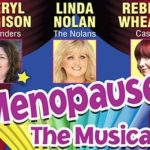 Menopause the musical UK Tour
