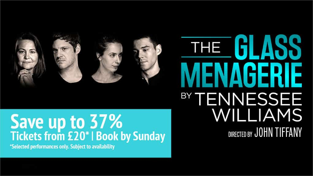 Book tickets to The Glass Menagerie and save