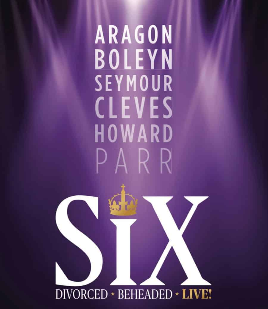 Six the musical Arts Theatre