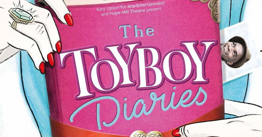 The Toyboy Diaries at Hope Mill Theatre Manchester