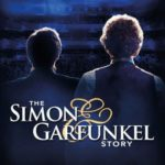 Simon and Garfunkel Story UK Tour