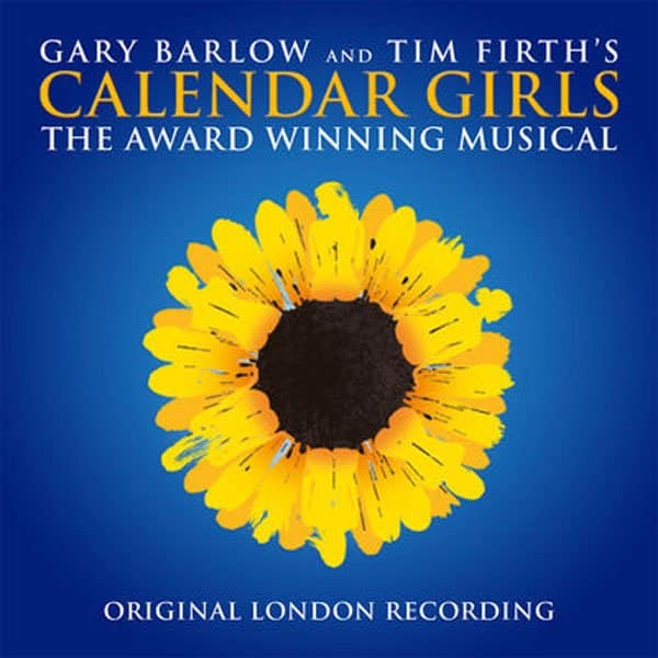 REVIEW: Calendar Girls, Original London Cast Recording ✭✭✭✭✭