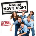 Mischief Movie Night UK Tour