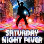 Saturday Night Fever UK Tour