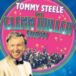 The Glenn Miller Show with Tomy Steele