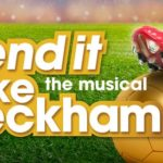 Bend It Like Beckham The Musical opens in 2015 at the Phoenix Theatre