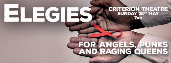 Elegies for Angels, Punks and Raging Queen at the Criterion Theatre for the MAD Trust