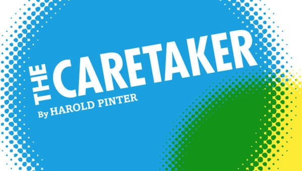a plot analysis of harold pinters the caretaker Harold pinter and john osborne  afnan ghazi  student id:  the caretaker by harold pinter and look back in anger by john osborne my focus of analysis.