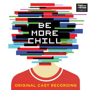 Be More Chill Off Broadway Cast Recording
