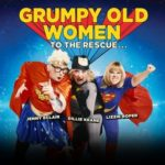 Grumpy Old Women UK Tour