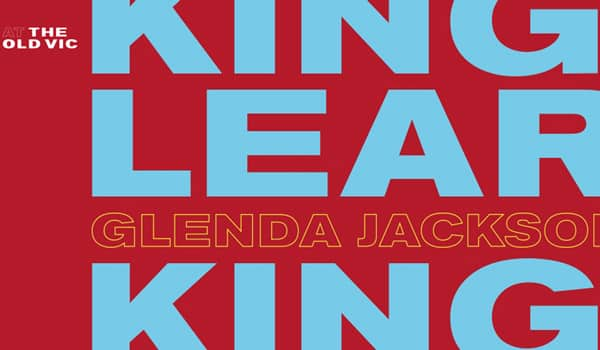 Book now for King Lear at the Old Vic starring Glenda Jackson