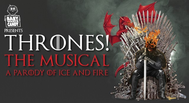 Thrones The musical at Edinburgh Festival
