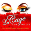 Book tickets for La Cage Aux Folles UK Tour