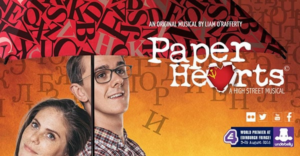 Paper Hearts A new British musical