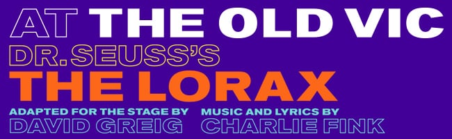 Tickets for Dr Seuss's The Lorax at The Olv Vic are now on sale
