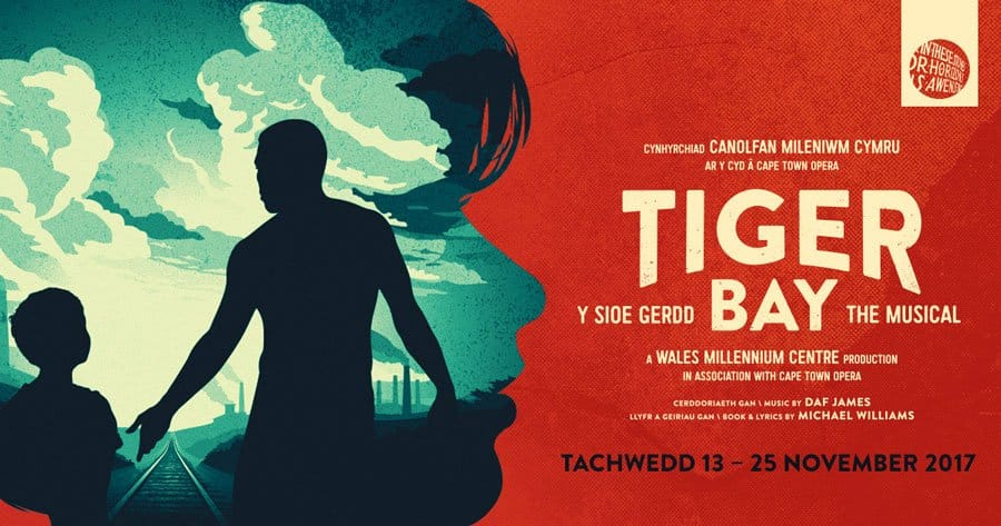 Tiger Bay the musical at Wales Millenium Centre