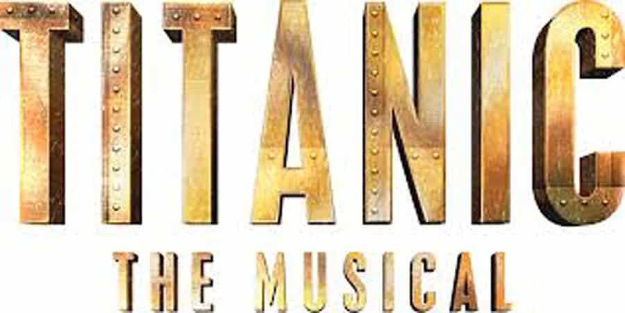 Titanic the musical to tour the UK in 2018