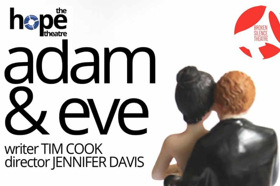 Tim Cook's Adam and Eve at Hope Theatre