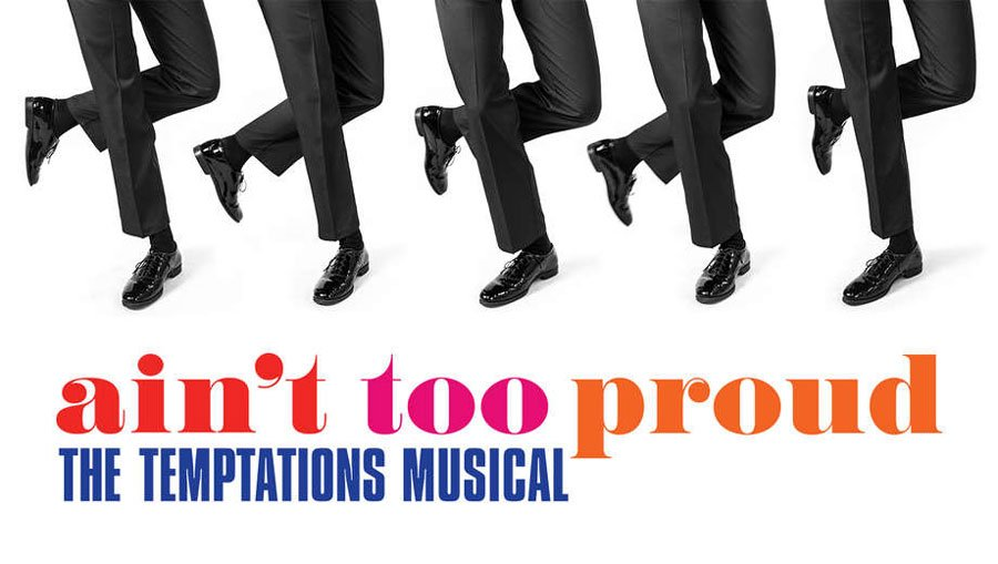 Ain't Too Proud Temptations Musical
