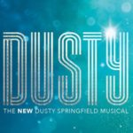 Dusty musical Tour