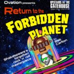 Return To The Forbidden Planet Upstairs at the Gatehouse