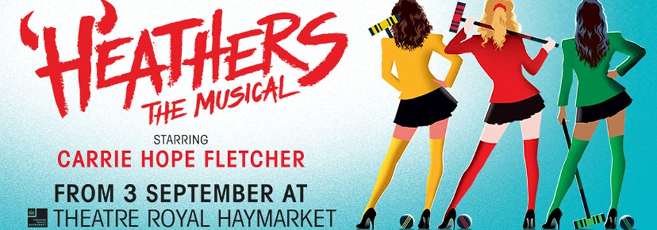 Heathers musical Theatre Royal Haymarket