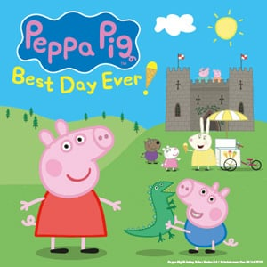 Peppa Pig UK Tour - Peppa Pig's Best Day Ever Tour Tickets