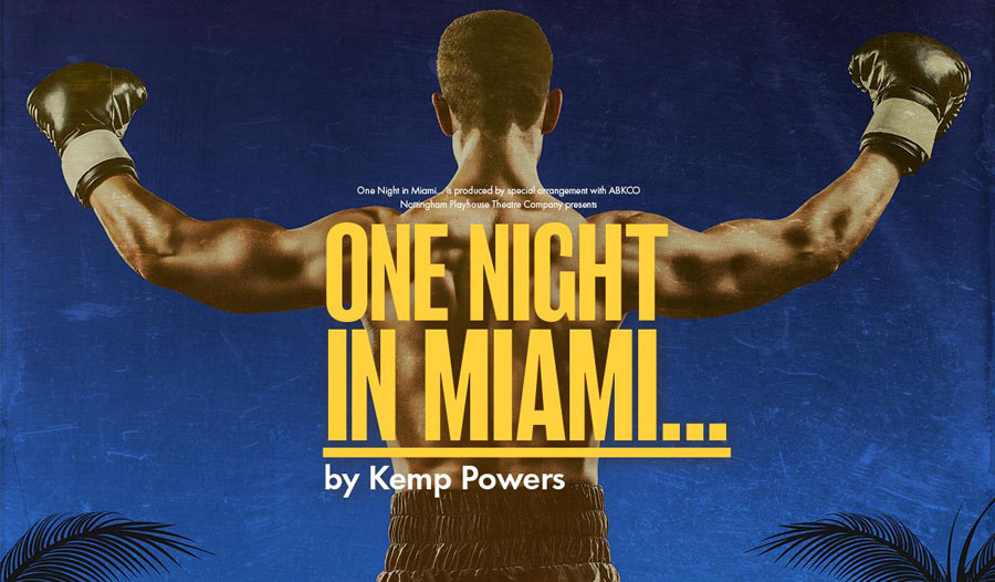 One Night In Miami Nottingham Playhouse