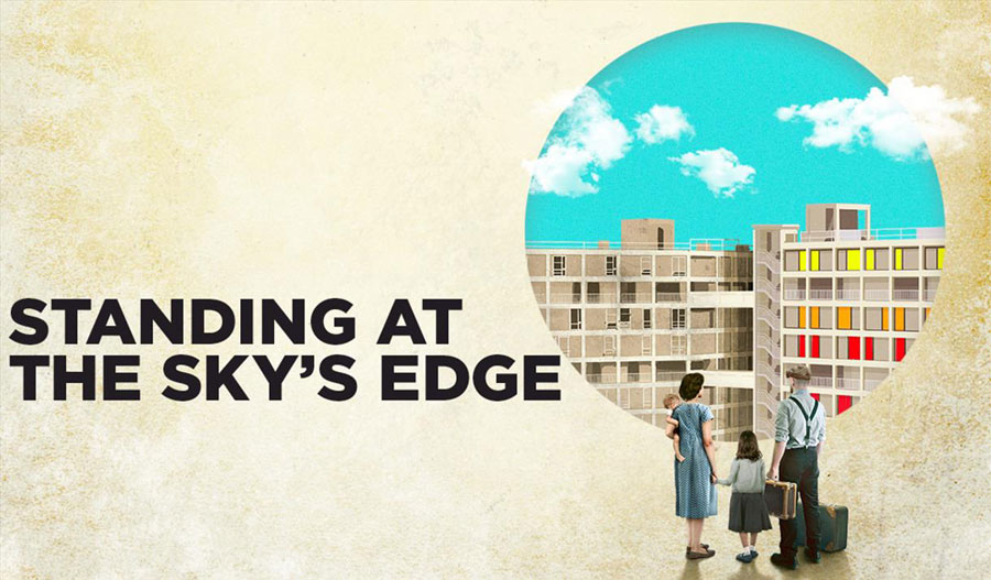 Standing at the Sky's Edge Sheffield Theatres