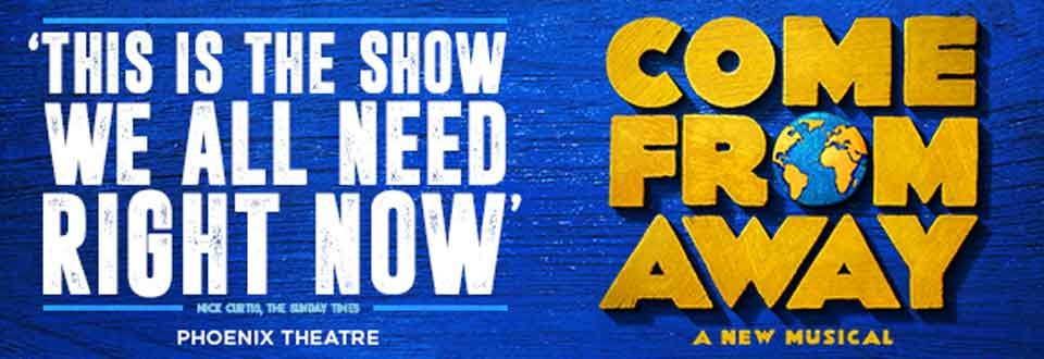 Click for tickets to Come From Away