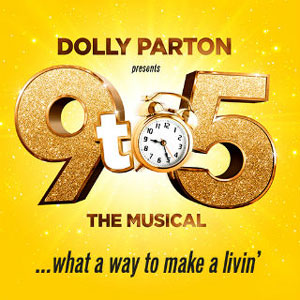 Dolly Parton's 9 to 5 musical UK Tour 2020 - Book Tickets!