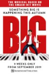 Big The Musical tickets Dominion Theatre London