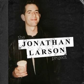 REVIEW: The Jonathan Larson Project, Ghostlight Records ✭✭✭✭✭