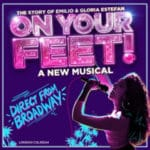 On Your Feet musical UK Tour tickets