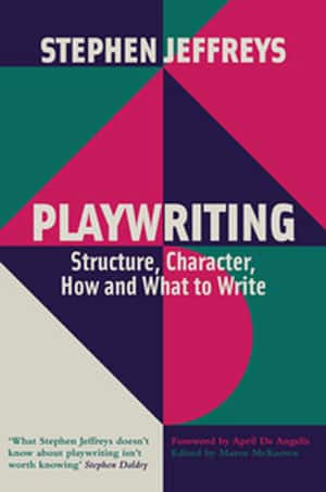 REVIEW: Playwriting - Structure, Character, How and What To Write, Nick Hern Books ✭✭✭✭✭