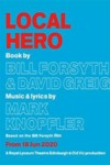 Local Hero musical Old Vic Theatre London
