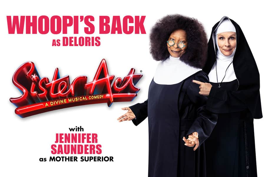 Sister Act tickets Whoopi Goldberg Jennifer Saunders