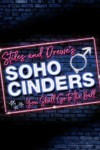 Soho Cinders Charing Cross Theatre