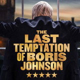 The Last Temptation Of Boris Johnson Tour