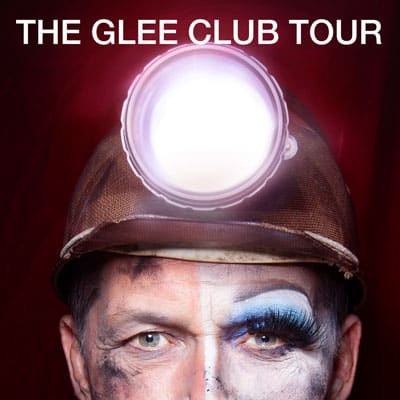 The Glee Club Tour - Spring 2020 - Book Tickets