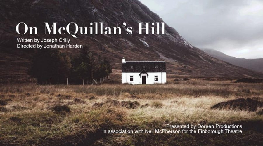 Cast announced for On McQuillan's Hill at Finborough Theatre