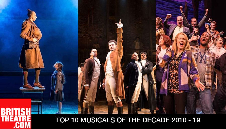 The Top 10 New Musicals of the Decade 2010 - 2019