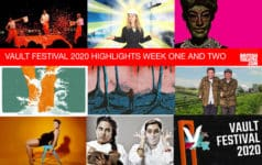 Vault Festival 2020: preview of theatre in weeks one and two