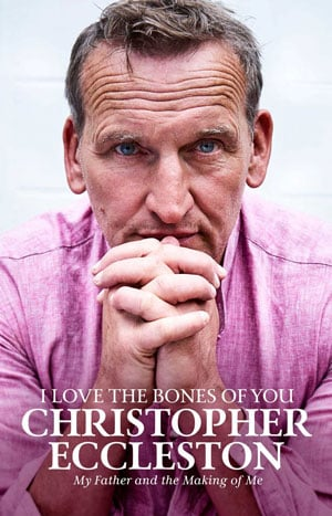 I Love The Bones Of You Christopher Eccleston