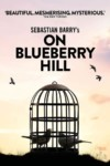 On Blueberry Hill Trafalgar Studios London